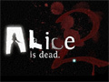 Alice Is Dead 2